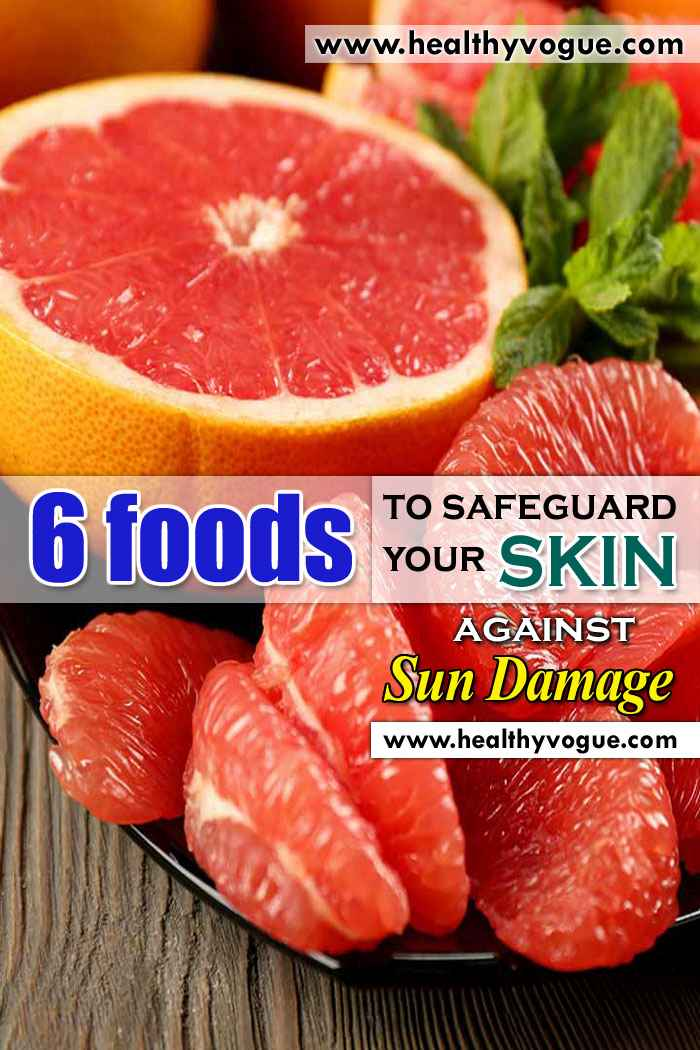 6 Foods to Safeguard Your Skin Against Sun Damage