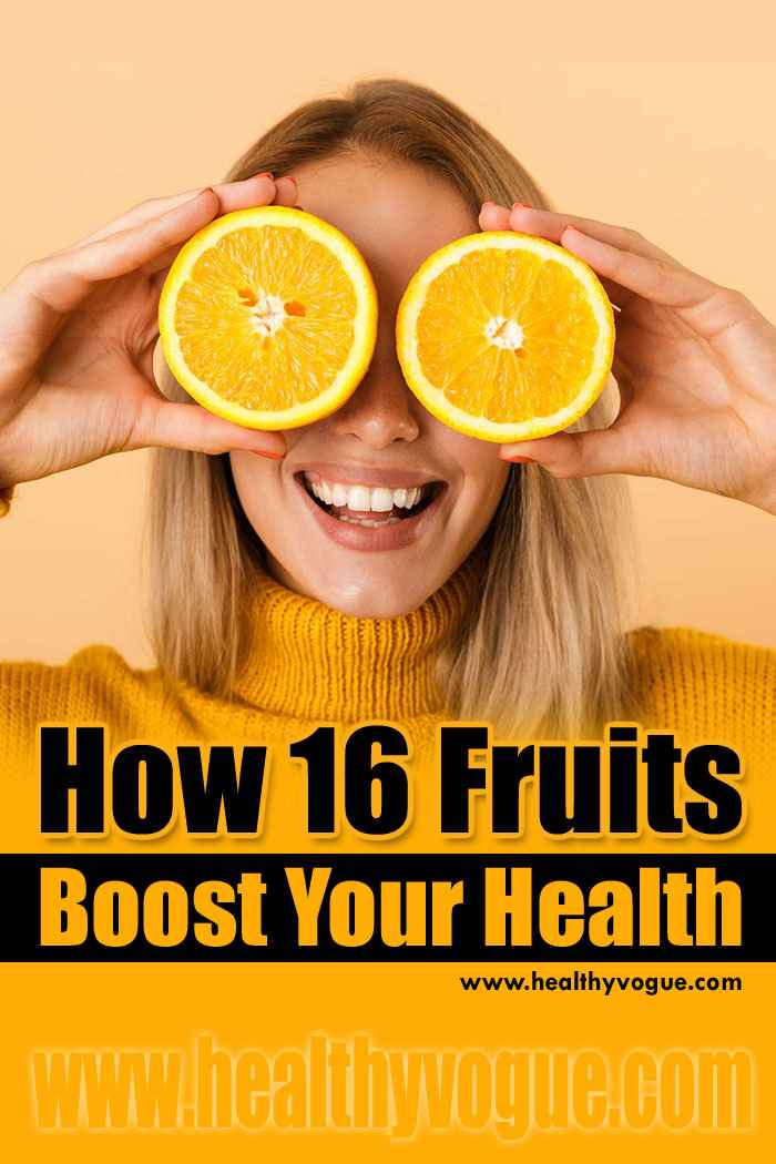 How 16 Fruits Boost your Health
